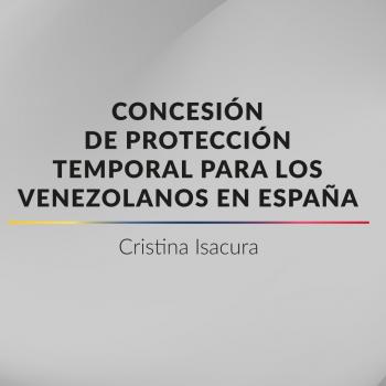 Concesión de Proteccion Temporal para Ciudadanos Venezolanos en España