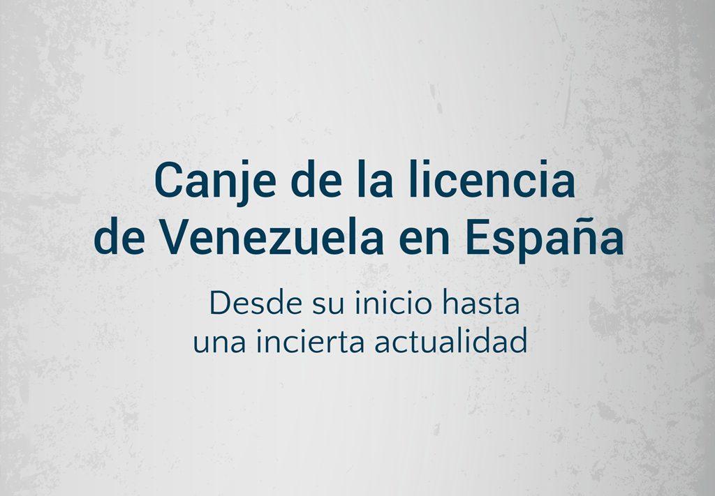 Canje de licencia venezolana en España