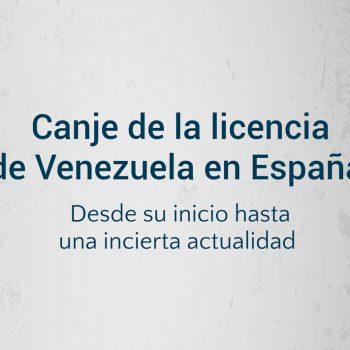 canje de licencia de venezuela en españa