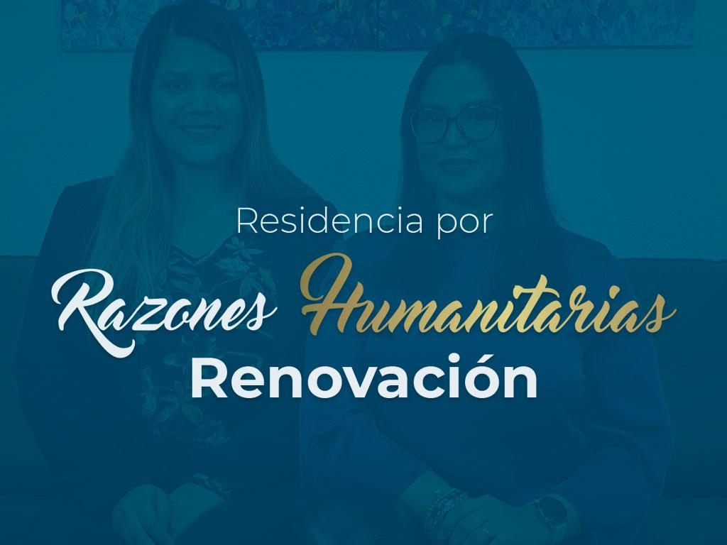 Renovación de residencia por razones humanitarias