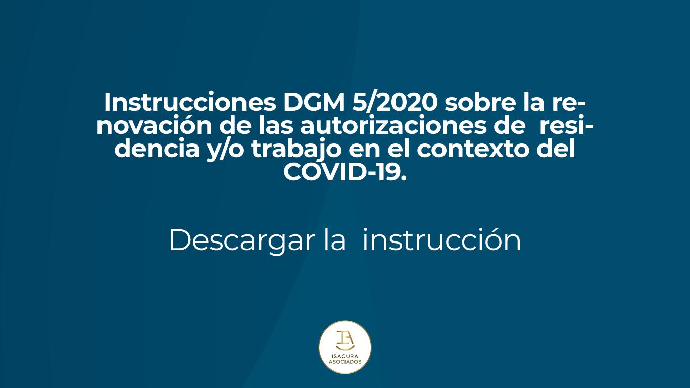 Instrucciones DGM 5/2020 sobre la renovación de las autorizaciones de residencia y/o trabajo en el contexto del COVID-19.